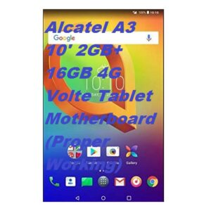 Alcatel A3 10' 2GB+16GB 4G Volte Tablet Motherboard (Proper Working)